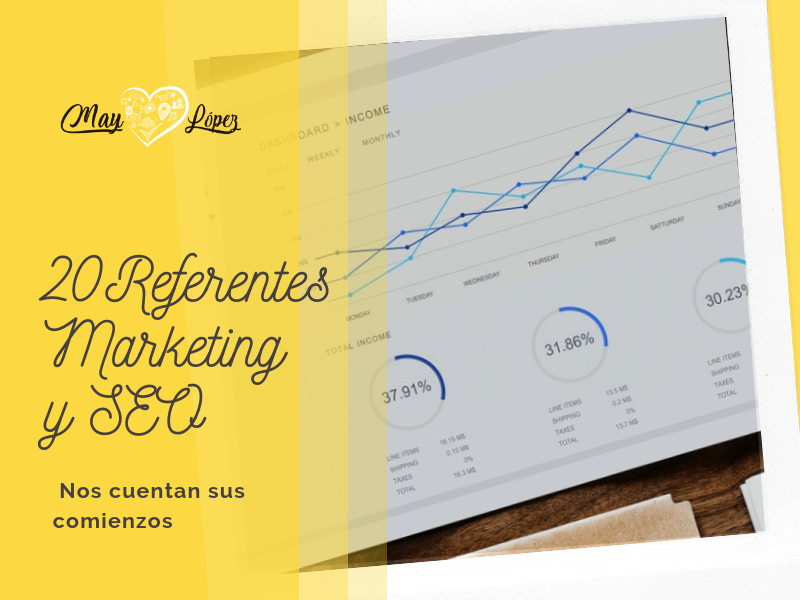 20 Referentes del Marketing Digital y Seo: Comienzos