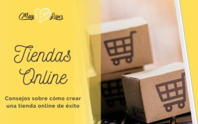 Consejos sobre cómo crear una tienda online de éxito